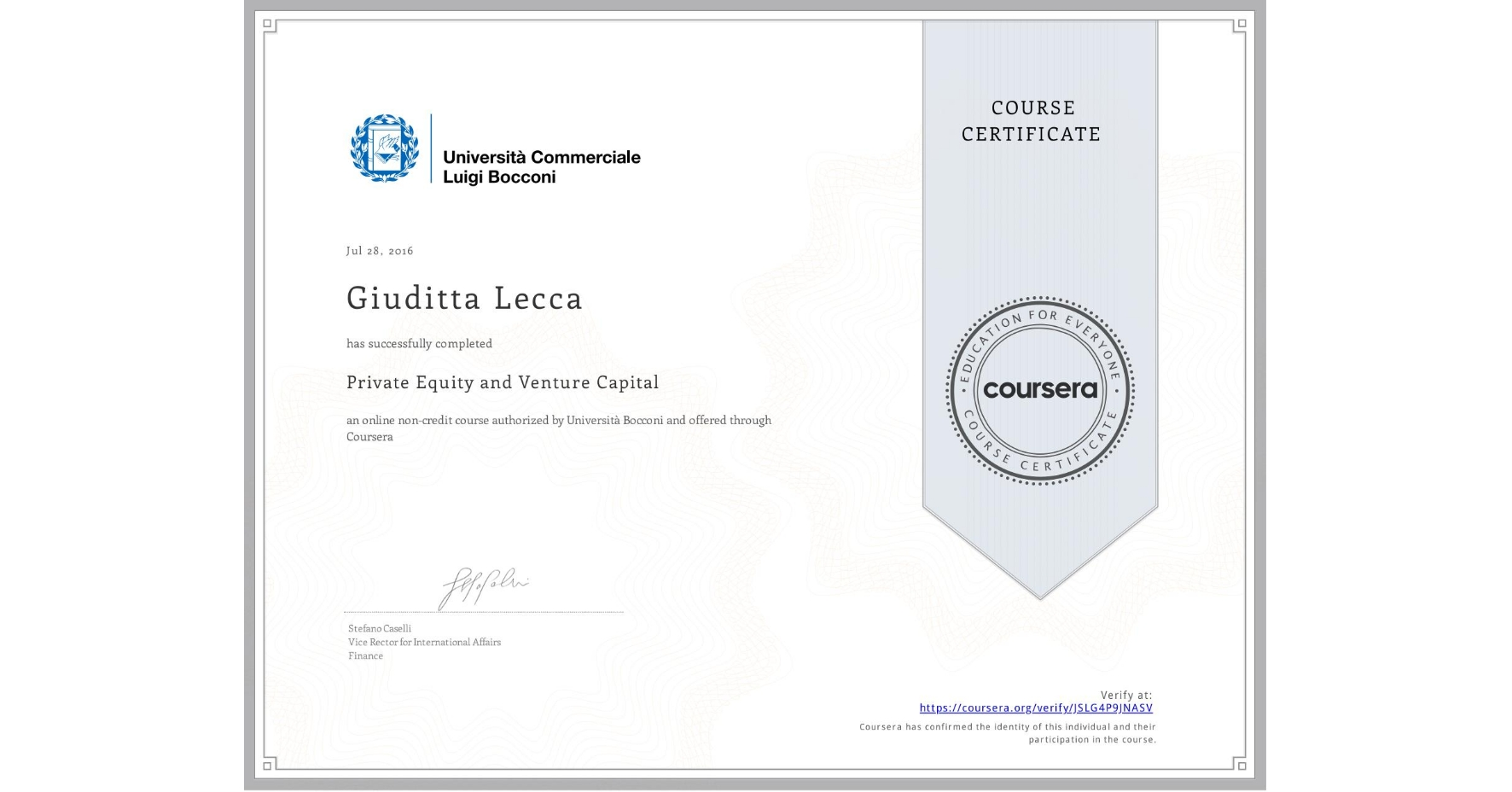 View certificate for Giuditta Lecca, Private Equity and Venture Capital, an online non-credit course authorized by Università Bocconi and offered through Coursera