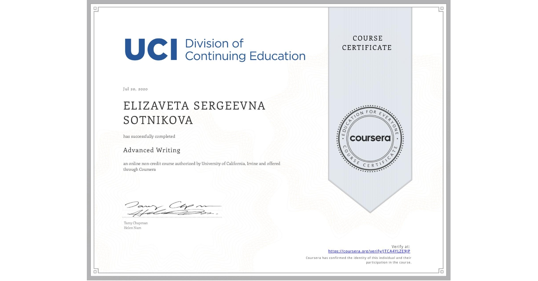 View certificate for ELIZAVETA SERGEEVNA  SOTNIKOVA, Advanced Writing, an online non-credit course authorized by University of California, Irvine and offered through Coursera