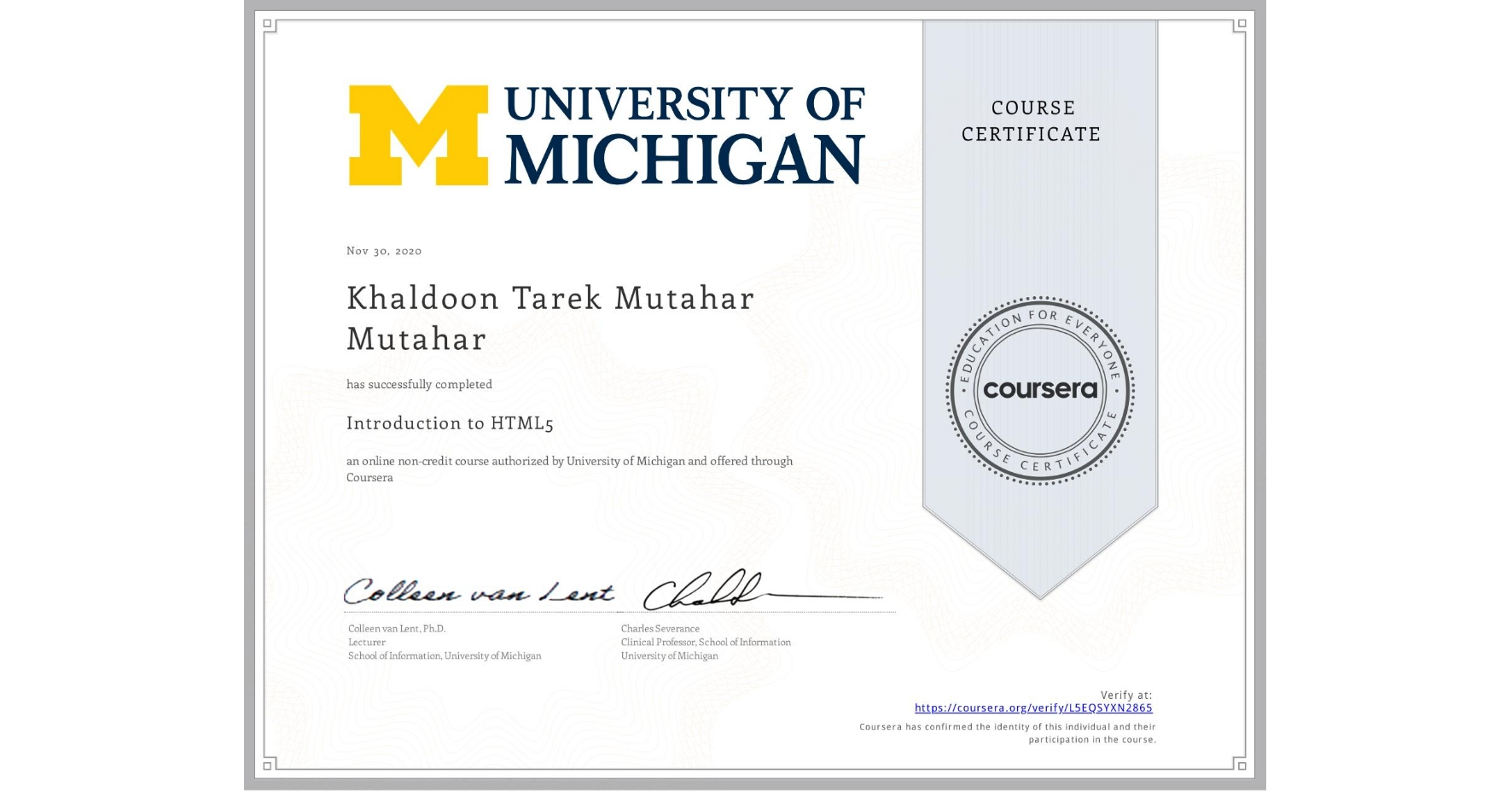 View certificate for KHALDOON TAREK MUTAHAR  MUTAHAR, Introduction to HTML5, an online non-credit course authorized by University of Michigan and offered through Coursera