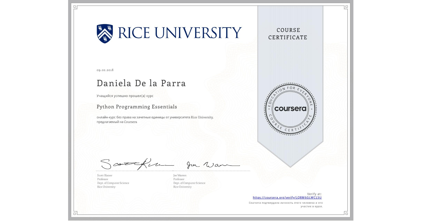 View certificate for Daniela De la Parra, Python Programming Essentials, an online non-credit course authorized by Rice University and offered through Coursera