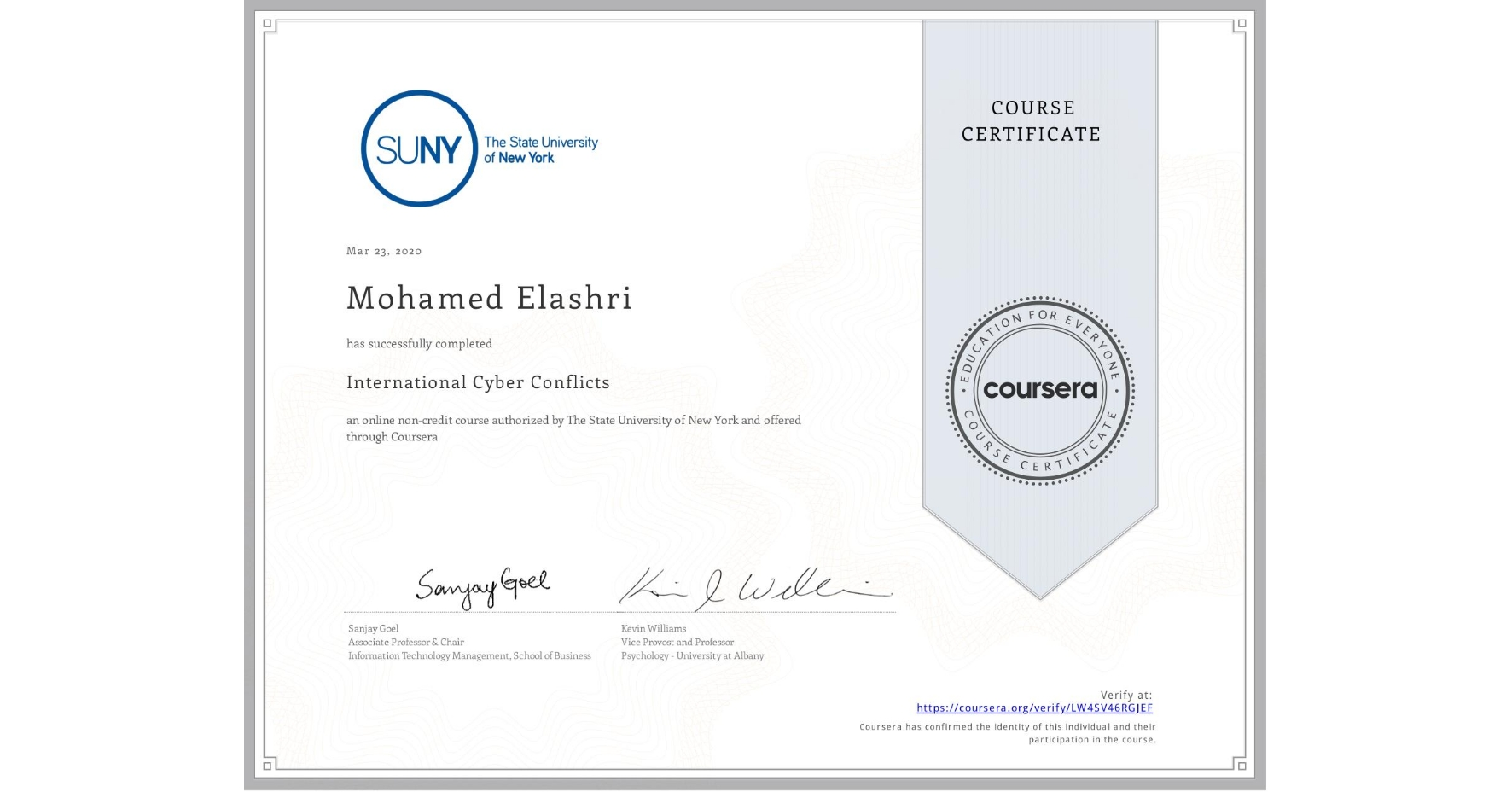 View certificate for Mohamed Elashri, International Cyber Conflicts, an online non-credit course authorized by The State University of New York and offered through Coursera