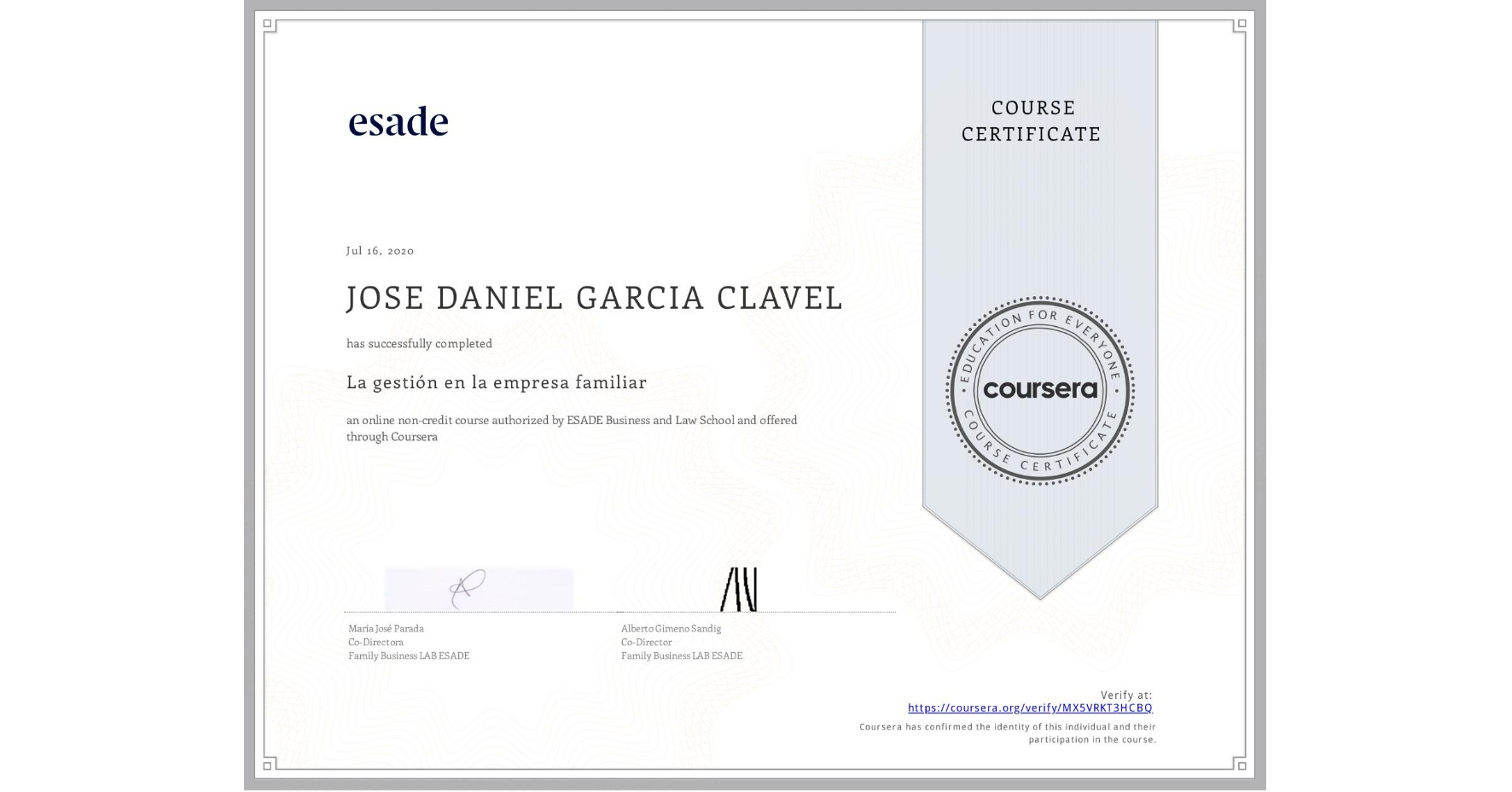 View certificate for JOSE DANIEL GARCIA CLAVEL, La gestión en la empresa familiar, an online non-credit course authorized by ESADE Business and Law School and offered through Coursera