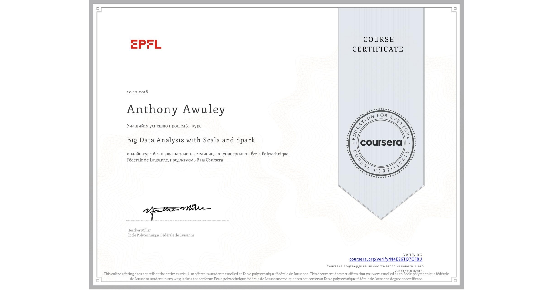 View certificate for Anthony Awuley, Big Data Analysis with Scala and Spark, an online non-credit course authorized by École Polytechnique Fédérale de Lausanne and offered through Coursera