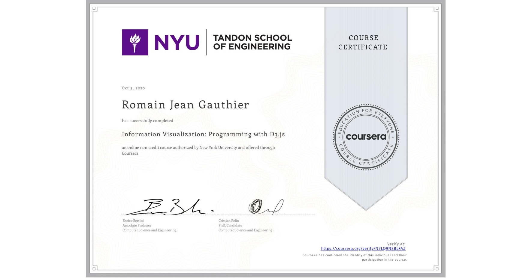 View certificate for Romain Jean  Gauthier, Information Visualization: Programming with D3.js, an online non-credit course authorized by New York University and offered through Coursera
