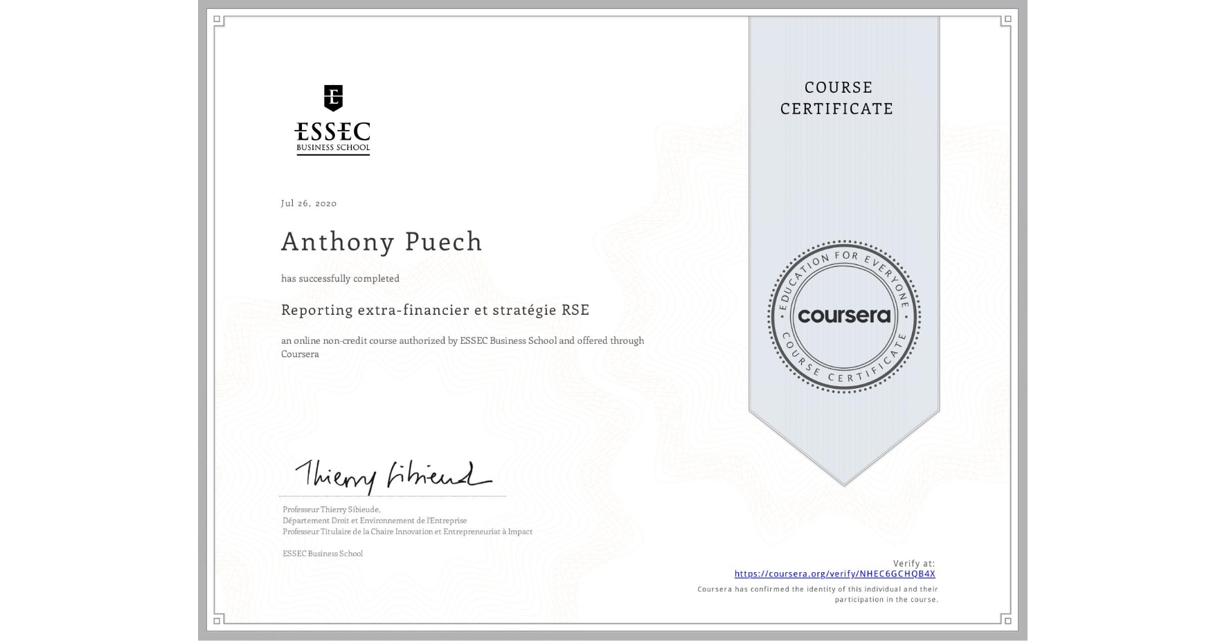 View certificate for Anthony Puech, Reporting extra-financier et stratégie RSE, an online non-credit course authorized by ESSEC Business School and offered through Coursera