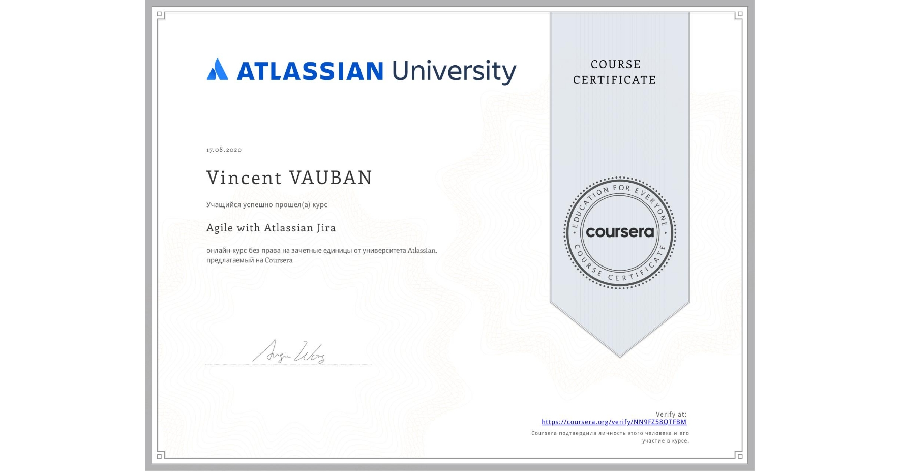 View certificate for Vincent VAUBAN, Agile with Atlassian Jira, an online non-credit course authorized by Atlassian and offered through Coursera