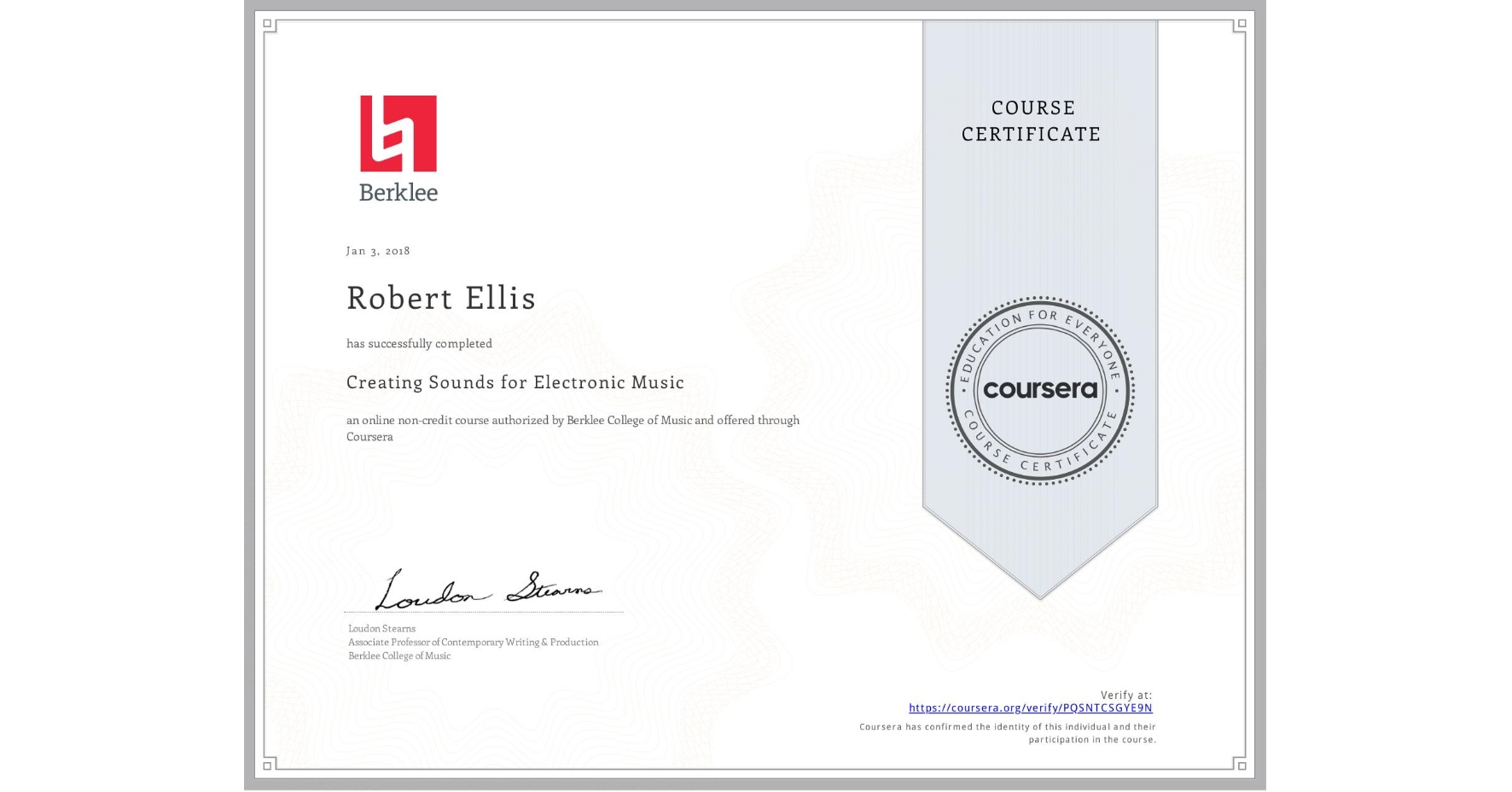 View certificate for Robert Ellis, Creating Sounds for Electronic Music, an online non-credit course authorized by Berklee College of Music and offered through Coursera