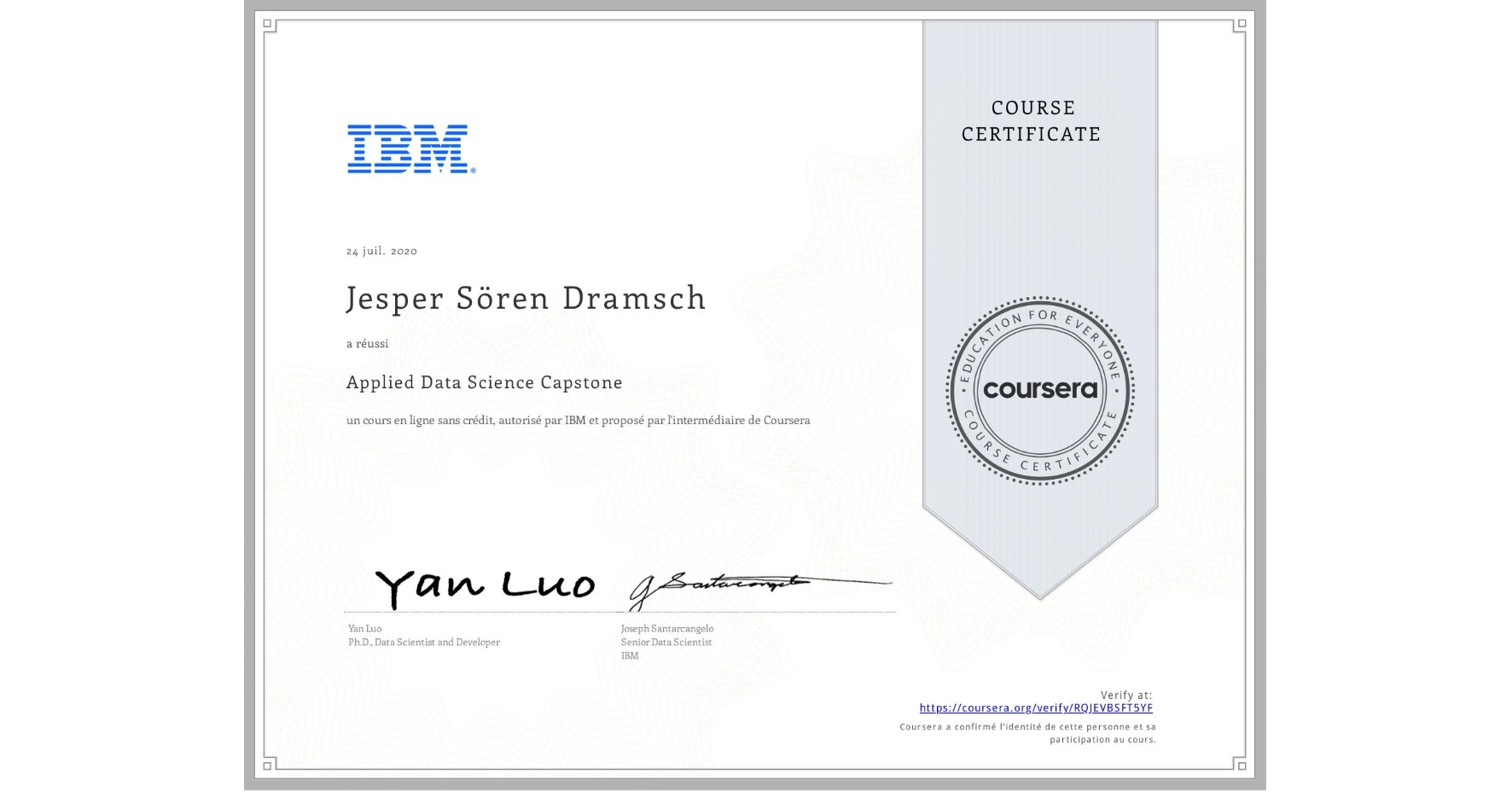 View certificate for Jesper Sören Dramsch, Applied Data Science Capstone, an online non-credit course authorized by IBM and offered through Coursera