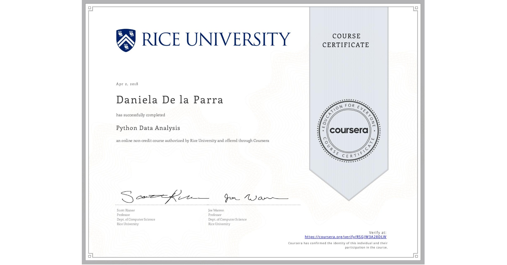 View certificate for Daniela De la Parra, Python Data Analysis, an online non-credit course authorized by Rice University and offered through Coursera