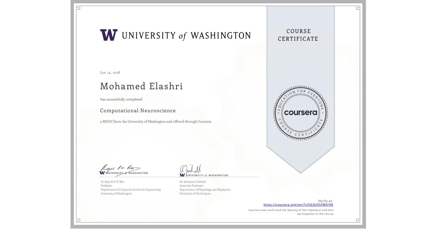 View certificate for Mohamed Elashri, Computational Neuroscience, an online non-credit course authorized by University of Washington and offered through Coursera