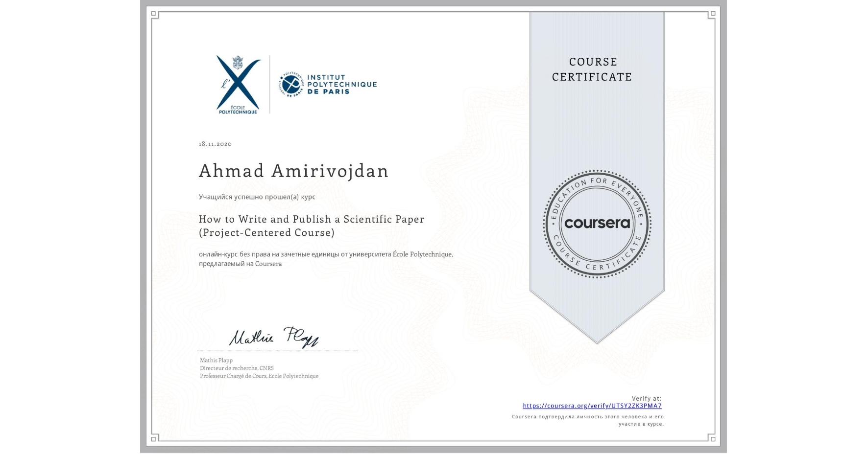 View certificate for Ahmad Amirivojdan, How to Write and Publish a Scientific Paper (Project-Centered Course), an online non-credit course authorized by École Polytechnique and offered through Coursera
