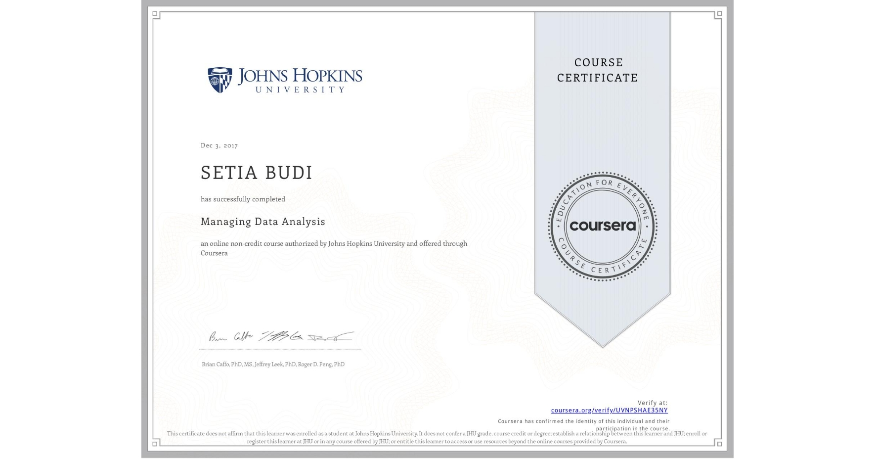 View certificate for Setia Budi, Managing Data Analysis, an online non-credit course authorized by Johns Hopkins University and offered through Coursera