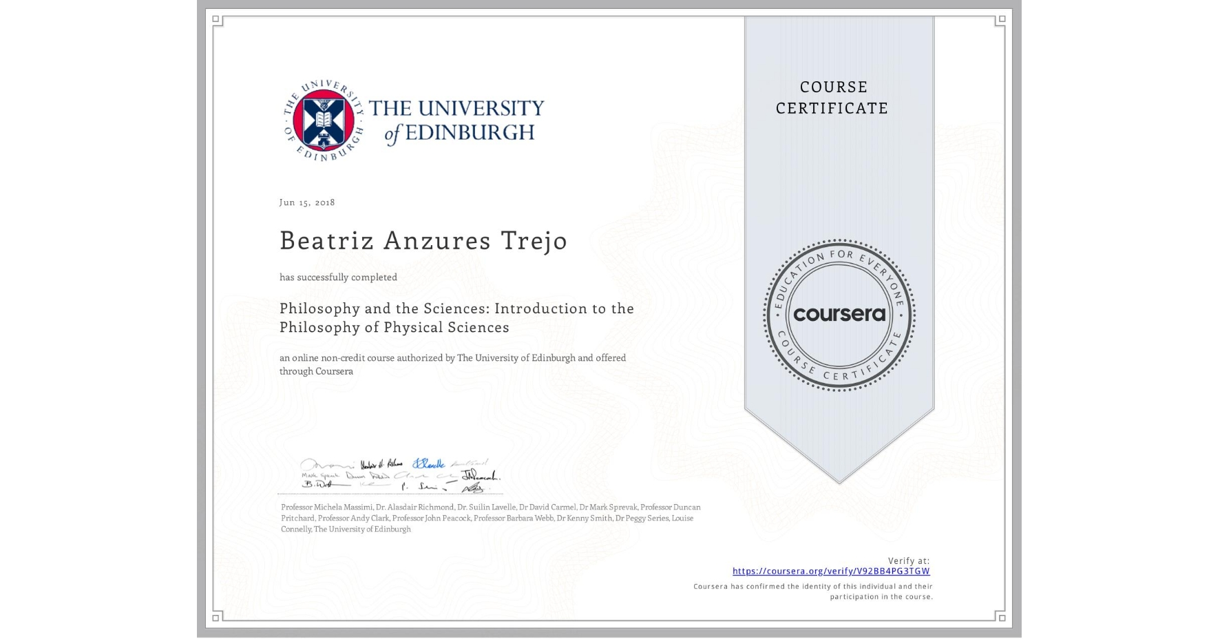View certificate for Beatriz Anzures Trejo, Philosophy and the Sciences: Introduction to the Philosophy of Physical Sciences, an online non-credit course authorized by The University of Edinburgh and offered through Coursera