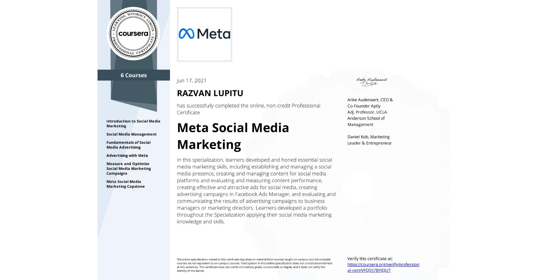 View certificate for RAZVAN LUPITU, Facebook Social Media Marketing, offered through Coursera. In this specialization, learners developed and honed essential social media marketing skills, including establishing and managing a social media presence, create and manage content for  social media platforms and evaluate and measure content performance, create effective and attractive ads for social media, create advertising campaigns in Facebook Ads Manager, and evaluate and communicate the results of advertising campaigns to business managers or marketing directors. Learners developed a portfolio throughout the Specialization applying their social media marketing knowledge and skills.