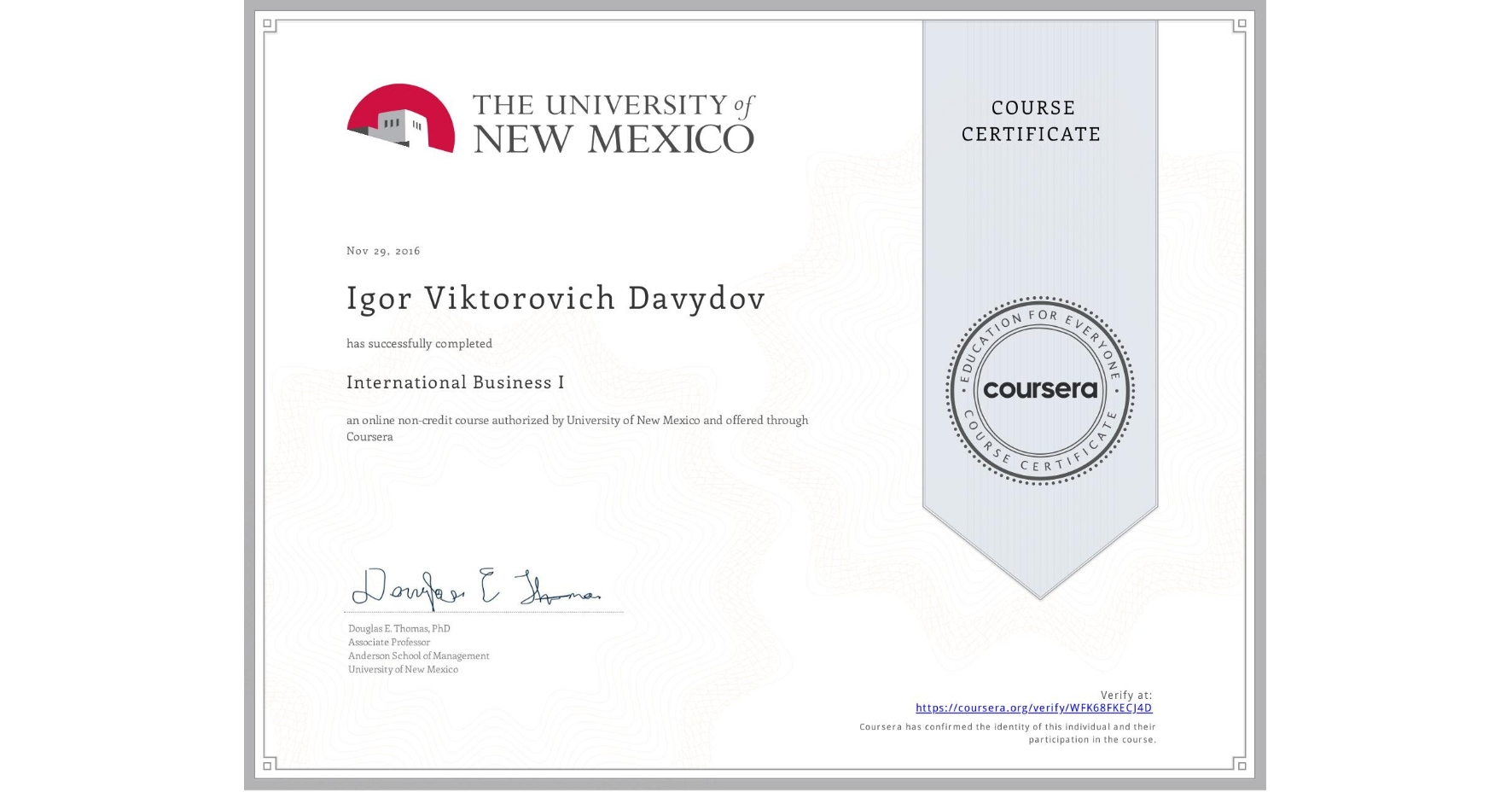 View certificate for Igor Viktorovich Davydov, International Business I, an online non-credit course authorized by University of New Mexico and offered through Coursera