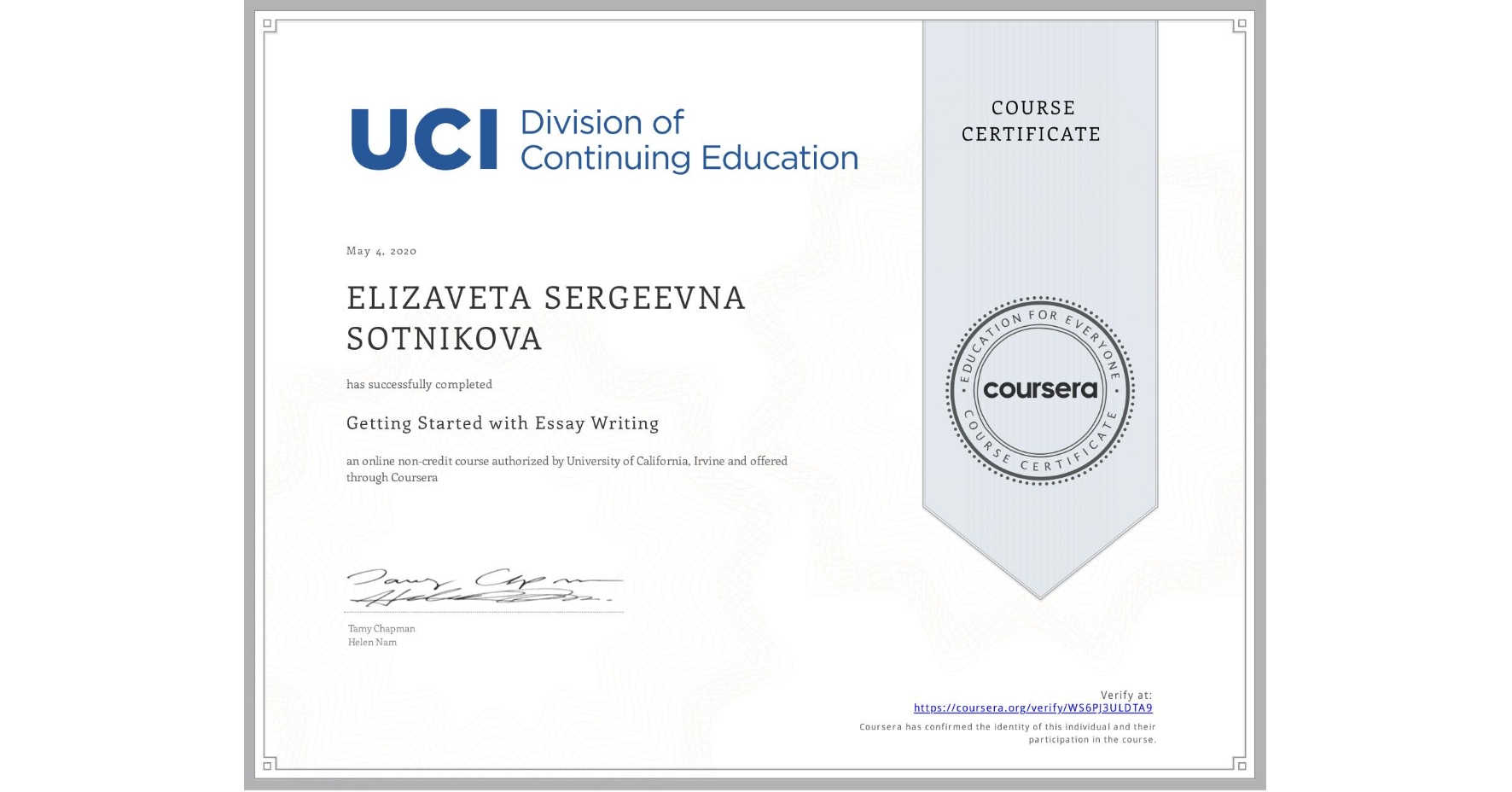 View certificate for ELIZAVETA SERGEEVNA  SOTNIKOVA, Getting Started with Essay Writing, an online non-credit course authorized by University of California, Irvine and offered through Coursera