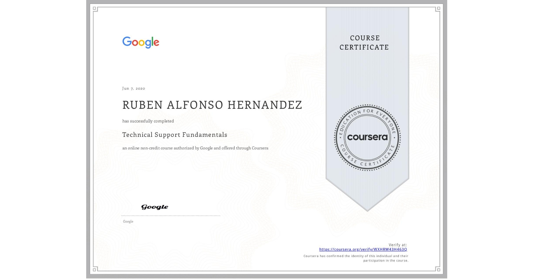View certificate for RUBEN ALFONSO  HERNANDEZ, Technical Support Fundamentals, an online non-credit course authorized by Google and offered through Coursera