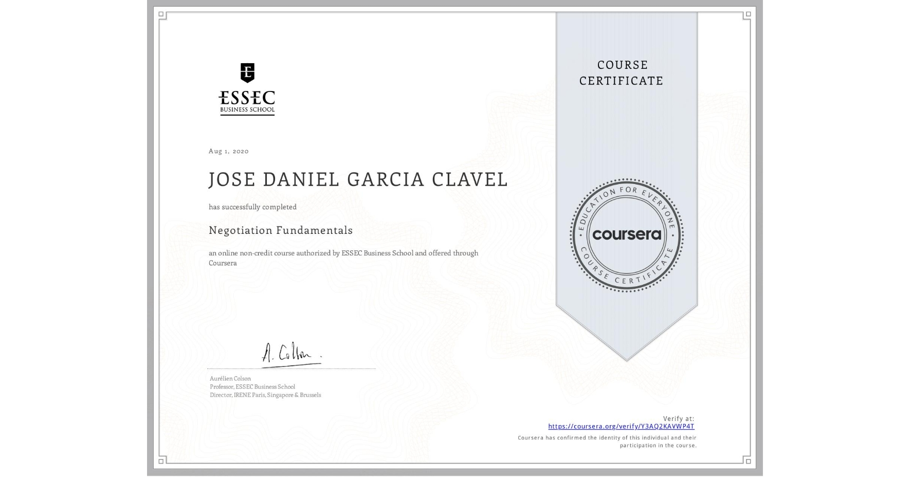 View certificate for JOSE DANIEL GARCIA CLAVEL, Negotiation  Fundamentals, an online non-credit course authorized by ESSEC Business School and offered through Coursera