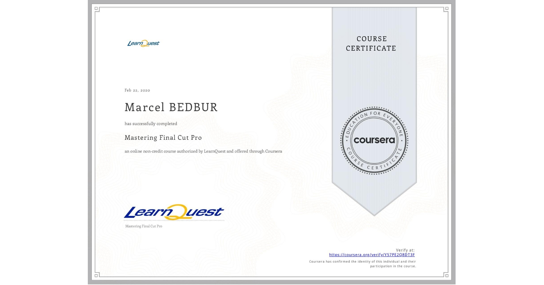 View certificate for Marcel BEDBUR, Mastering Final Cut Pro, an online non-credit course authorized by LearnQuest and offered through Coursera