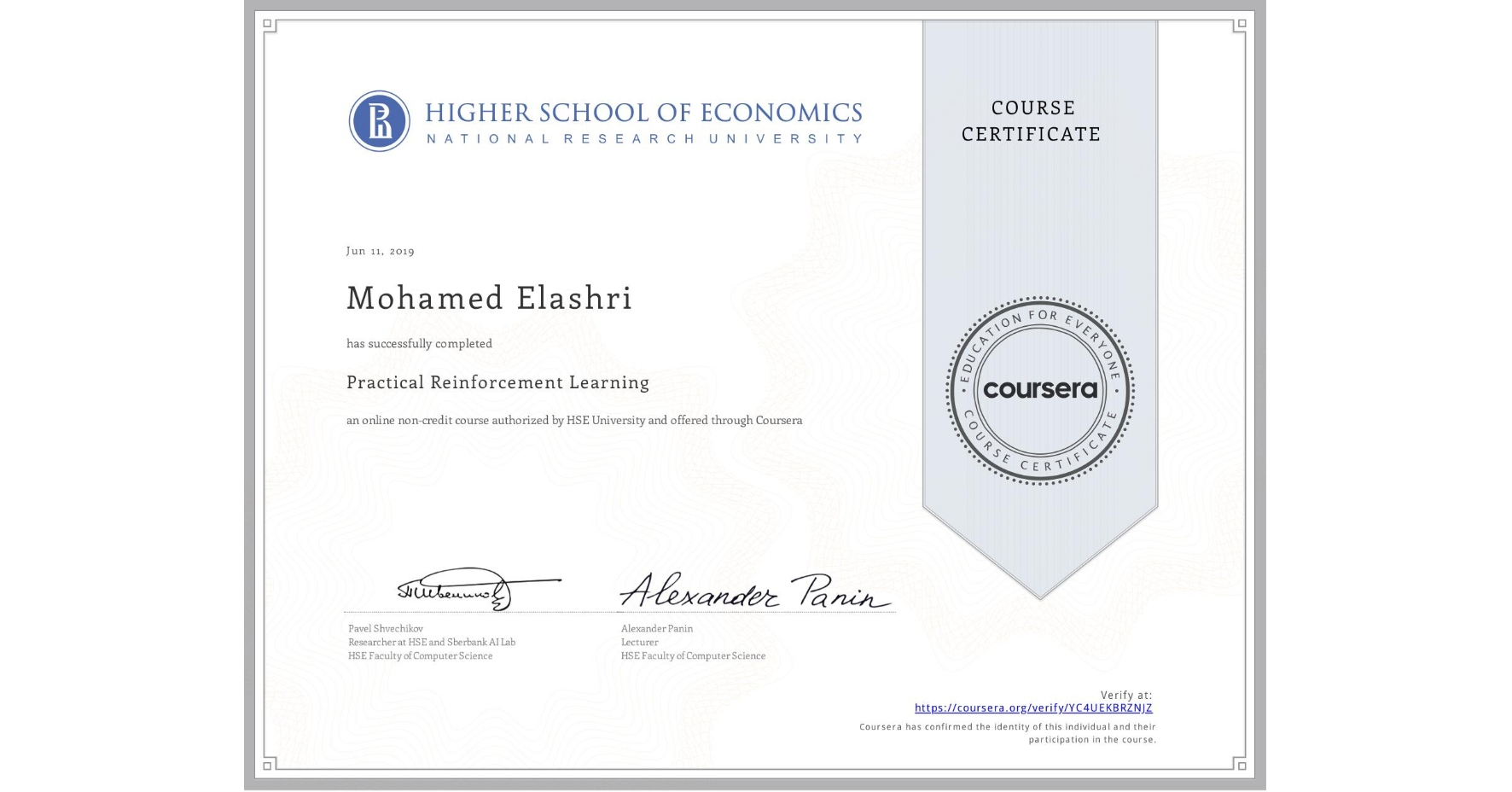 View certificate for Mohamed Elashri, Practical Reinforcement Learning, an online non-credit course authorized by HSE University and offered through Coursera