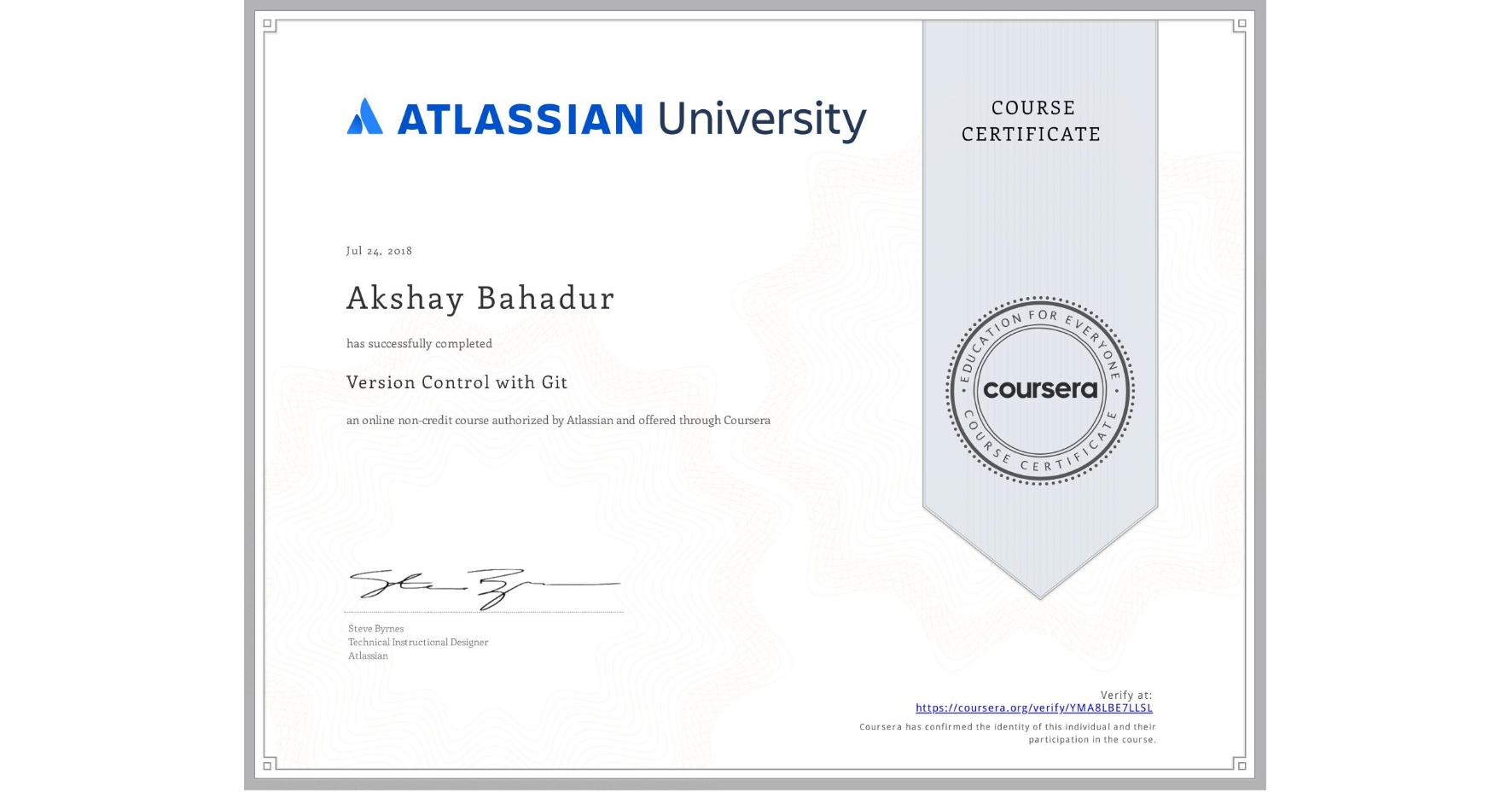 View certificate for Akshay Bahadur, Version Control with Git, an online non-credit course authorized by Atlassian and offered through Coursera