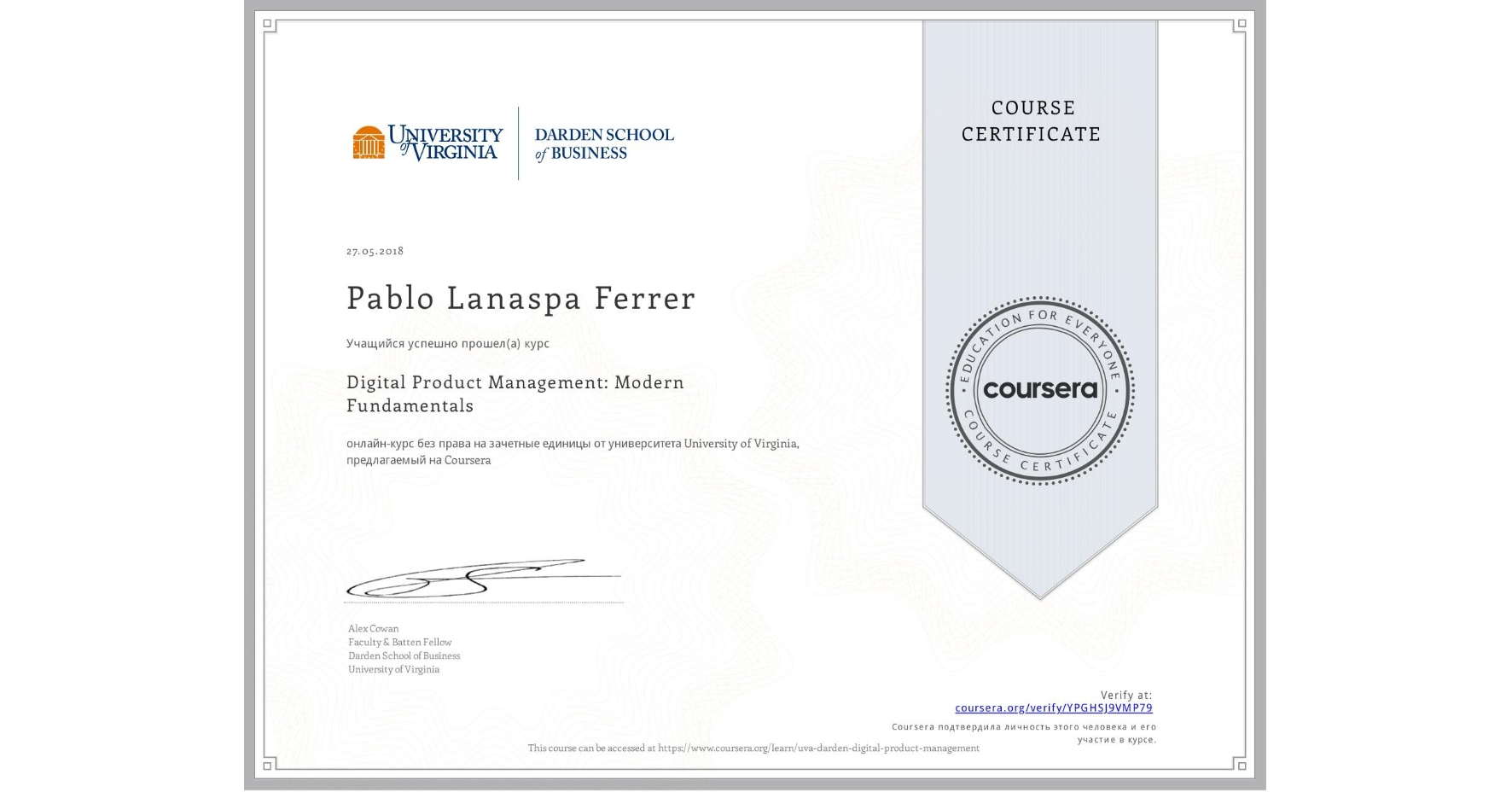 View certificate for Pablo Lanaspa Ferrer, Digital Product Management: Modern Fundamentals, an online non-credit course authorized by University of Virginia and offered through Coursera