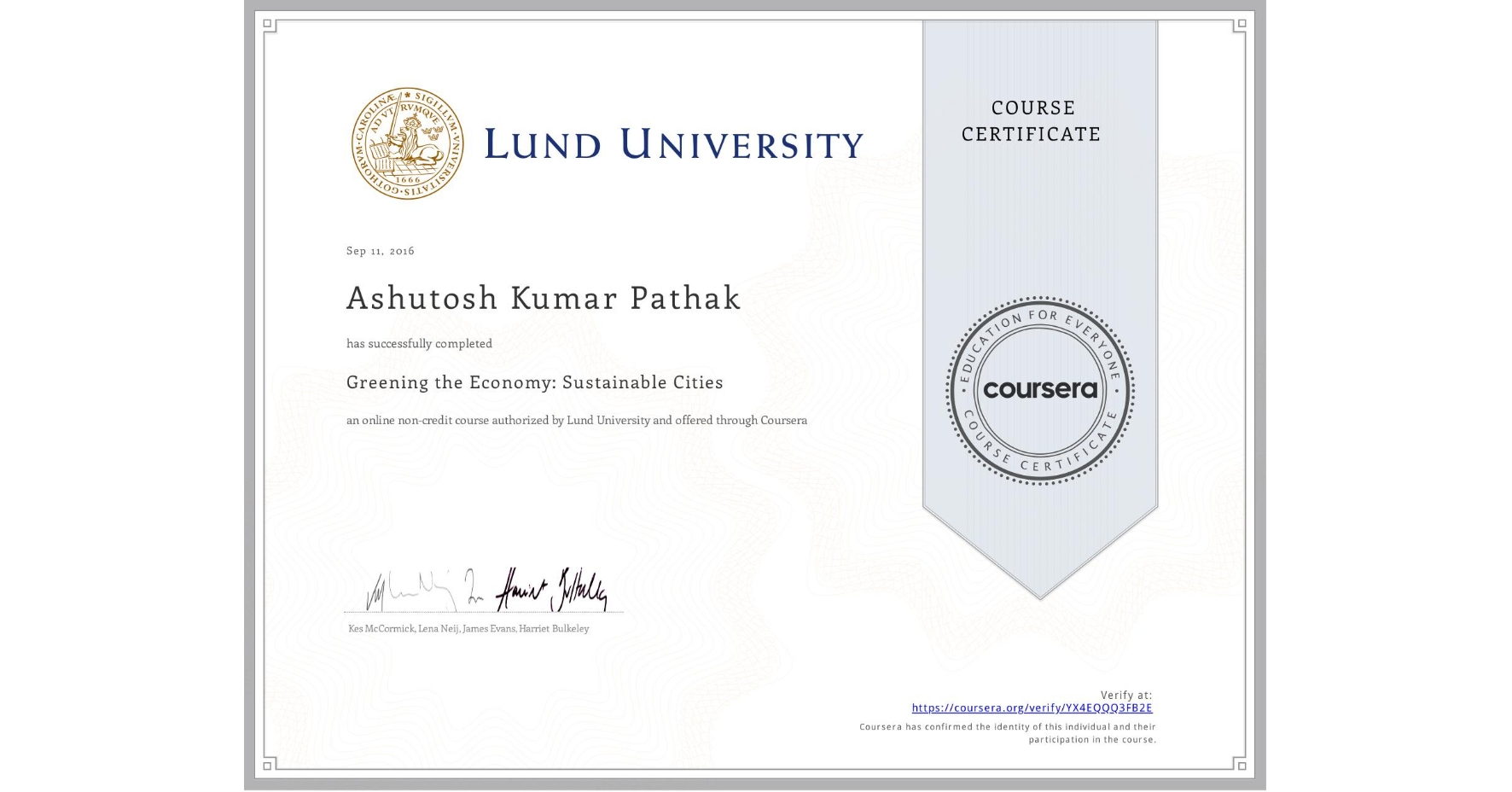 View certificate for Ashutosh Kumar Pathak, Greening the Economy: Sustainable Cities, an online non-credit course authorized by Lund University and offered through Coursera