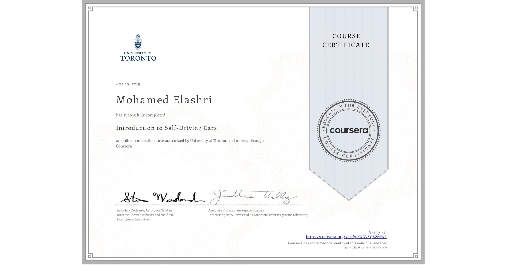 View certificate for Mohamed Elashri, Introduction to Self-Driving Cars, an online non-credit course authorized by University of Toronto and offered through Coursera
