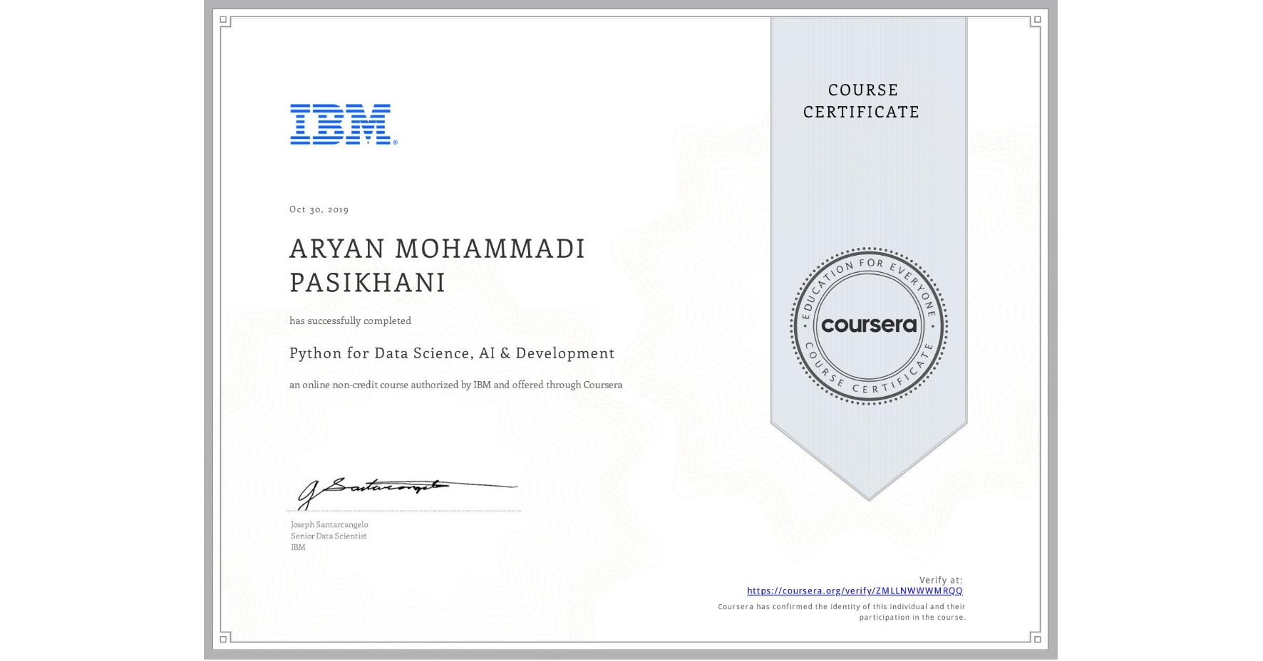 View certificate for ARYAN MOHAMMADI PASIKHANI, Python for Data Science, AI & Development, an online non-credit course authorized by IBM and offered through Coursera