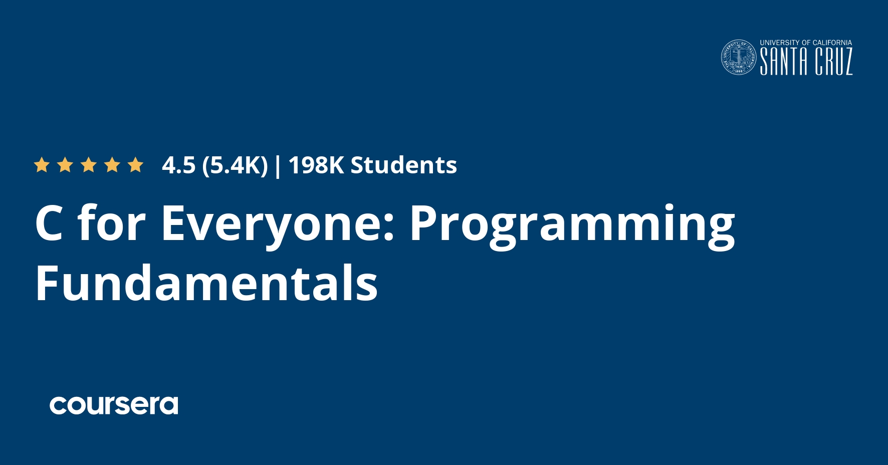 C for Everyone: Programming Fundamentals  Coursera