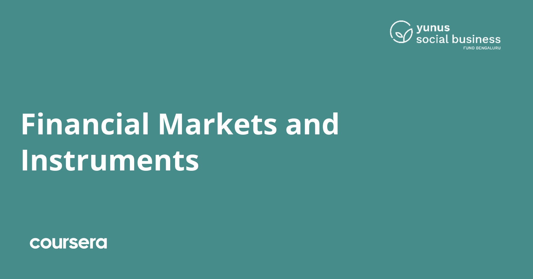 Financial Markets and Instruments Coursera