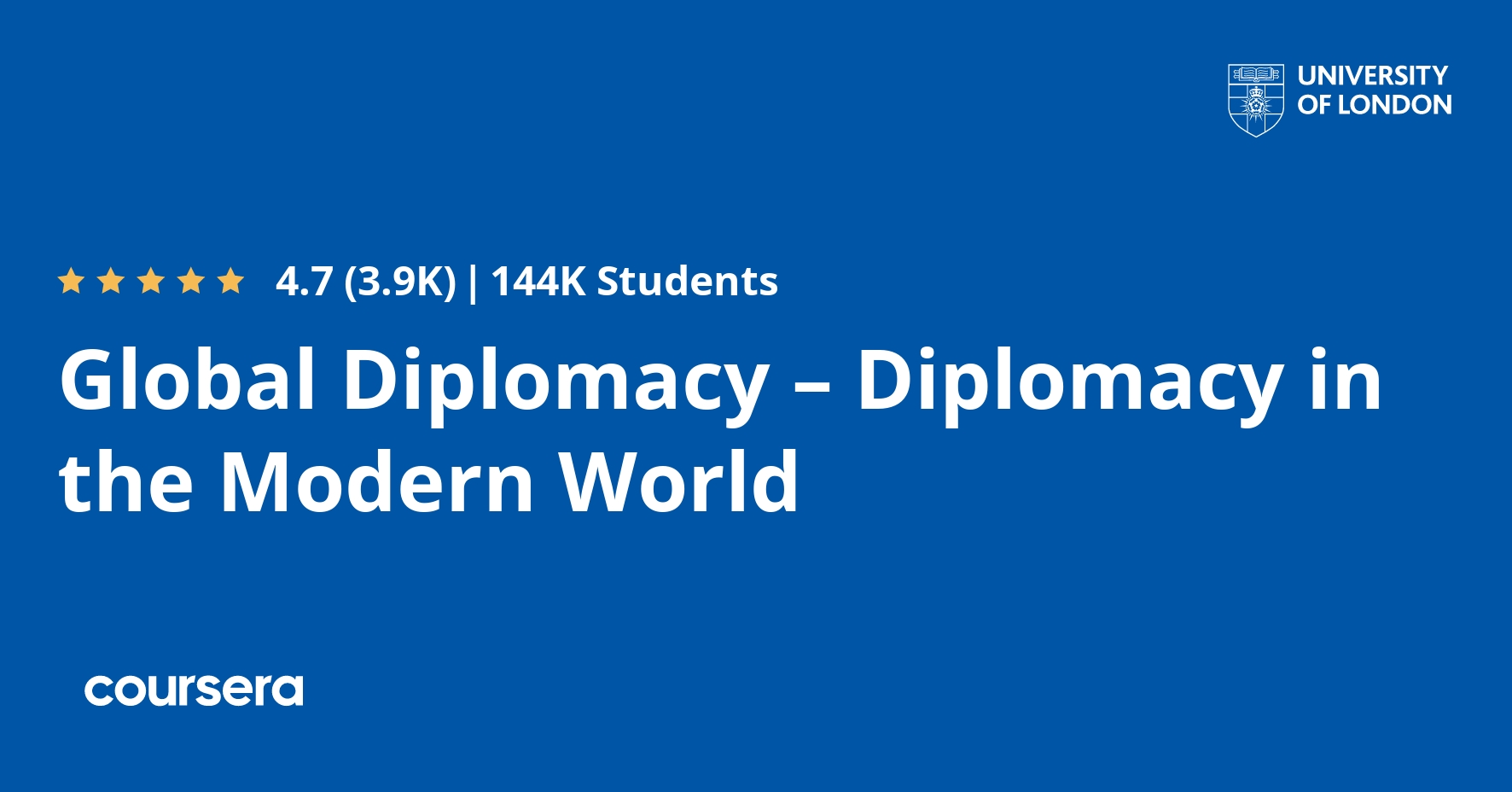 Global Diplomacy Diplomacy In The Modern World Coursera