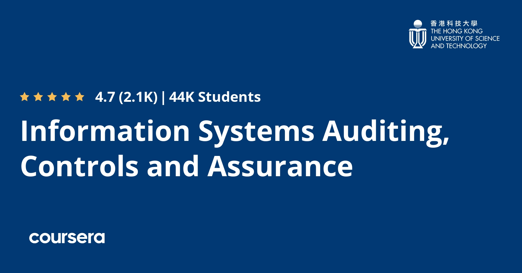 Information Systems Auditing, Controls and Assurance (Coursera)