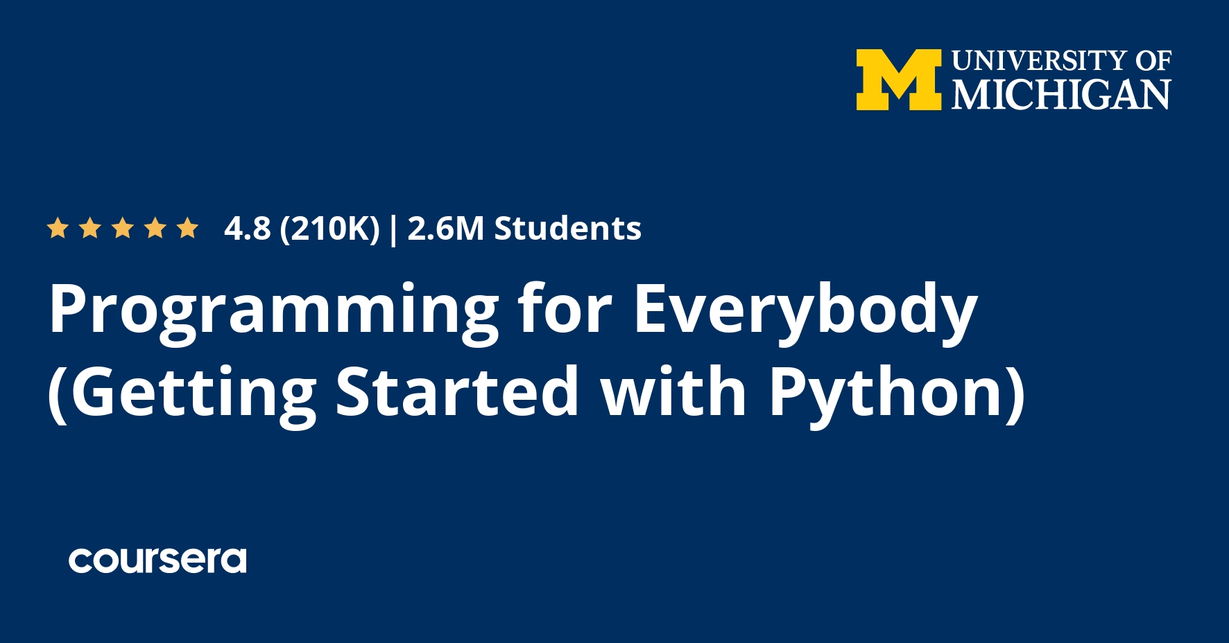 Programming for Everybody (Getting Started with Python) (Coursera)