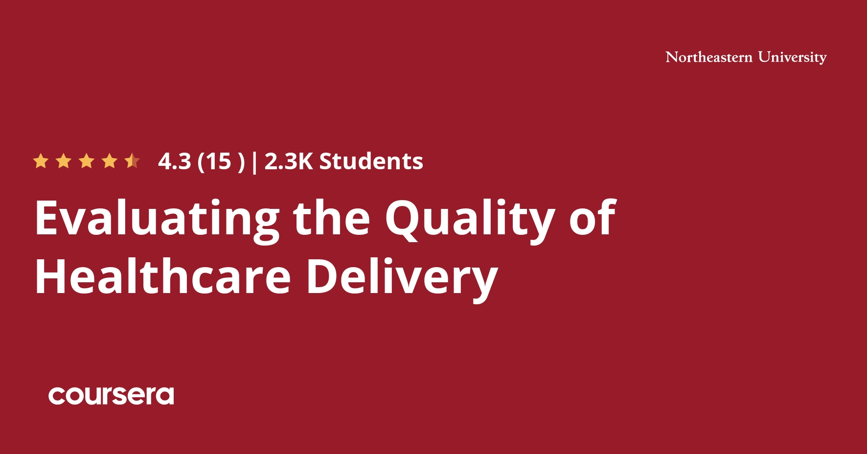 Evaluating the Quality of Healthcare Delivery Coursera Course
