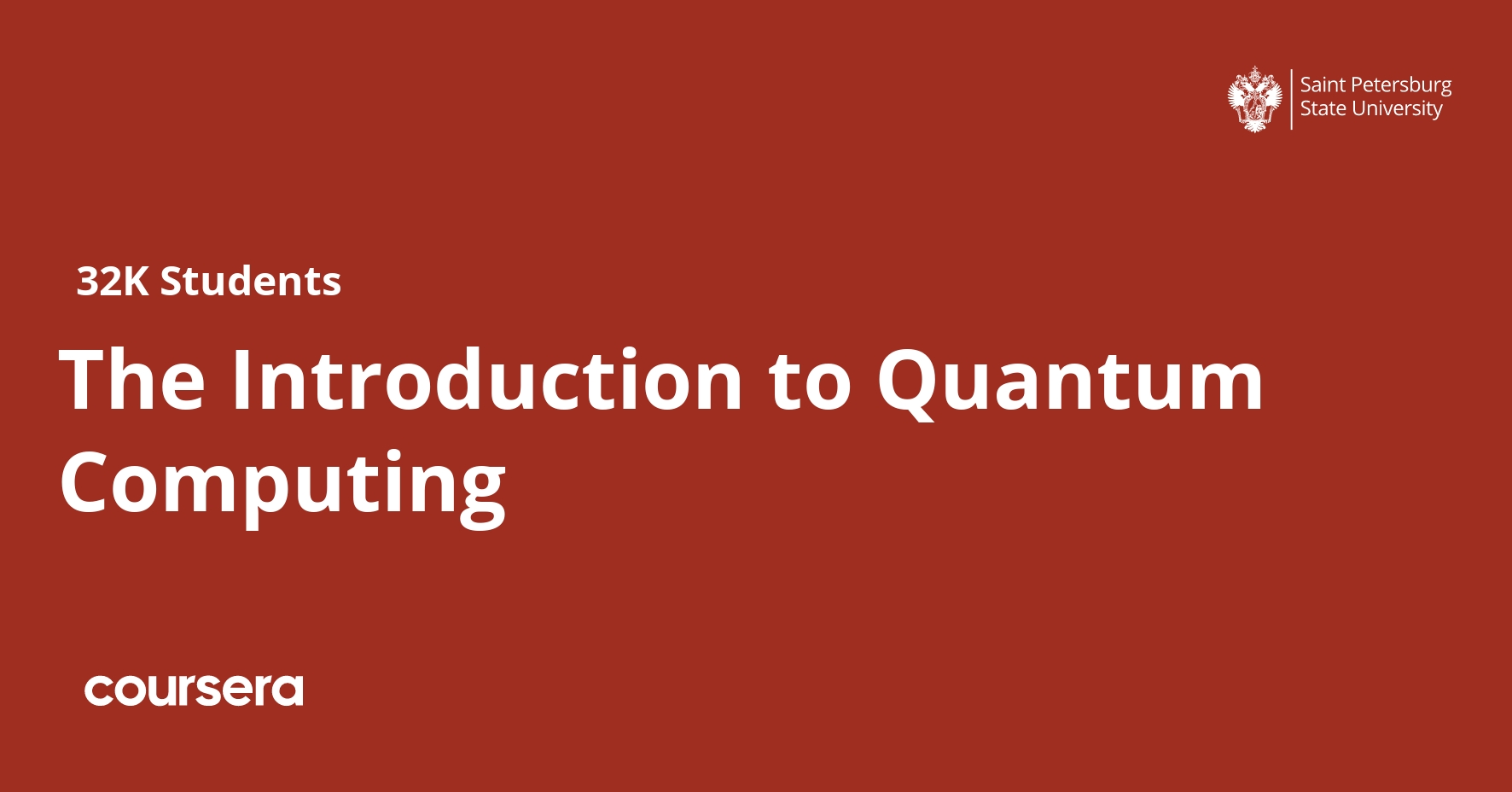 The Introduction to Quantum Computing (Coursera)