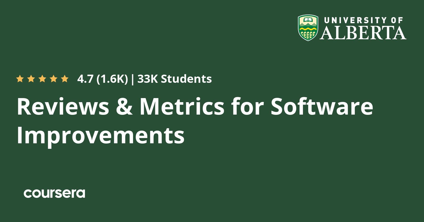Reviews & Metrics for Software Improvements