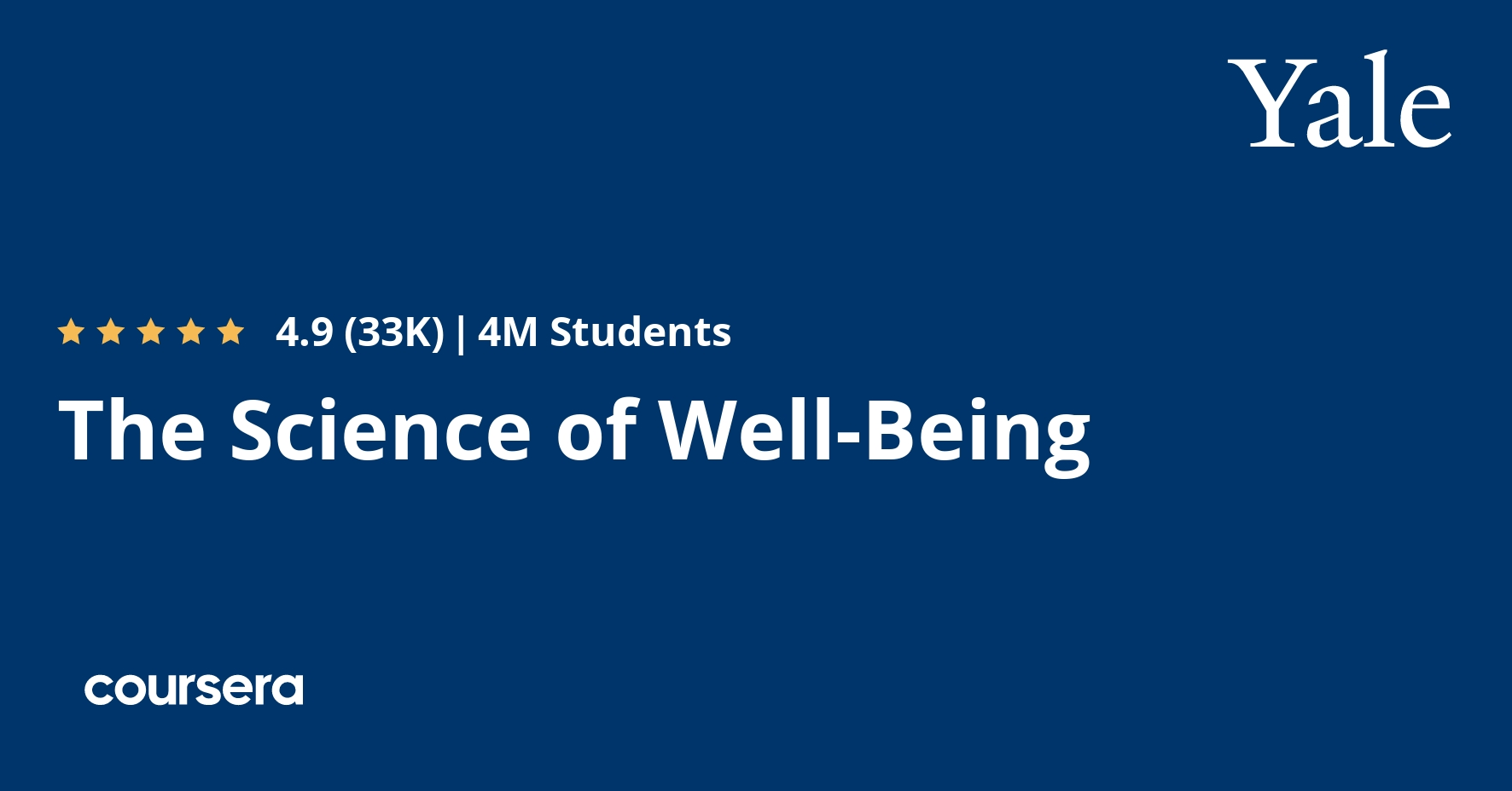 The Science of Well-Being (Coursera)