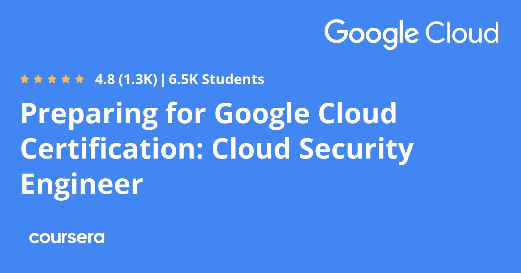 Preparing for Google Cloud Certification: Cloud Security Engineer