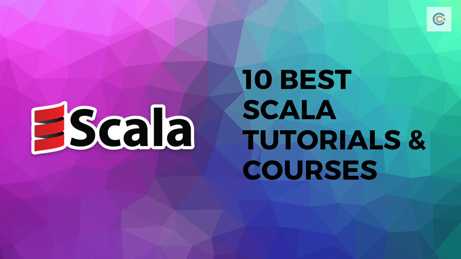 10 Best Scala Tutorials & Courses - Learn Scala Programming Online