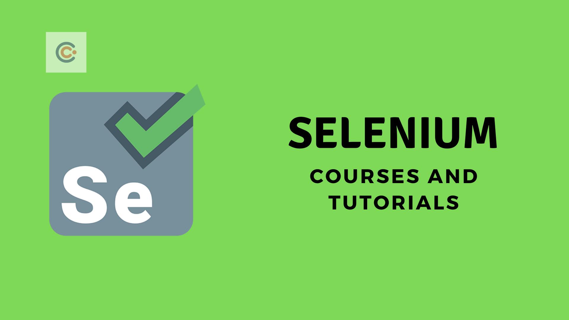 12 Best Selenium Tutorials & Courses - Learn Selenium Online