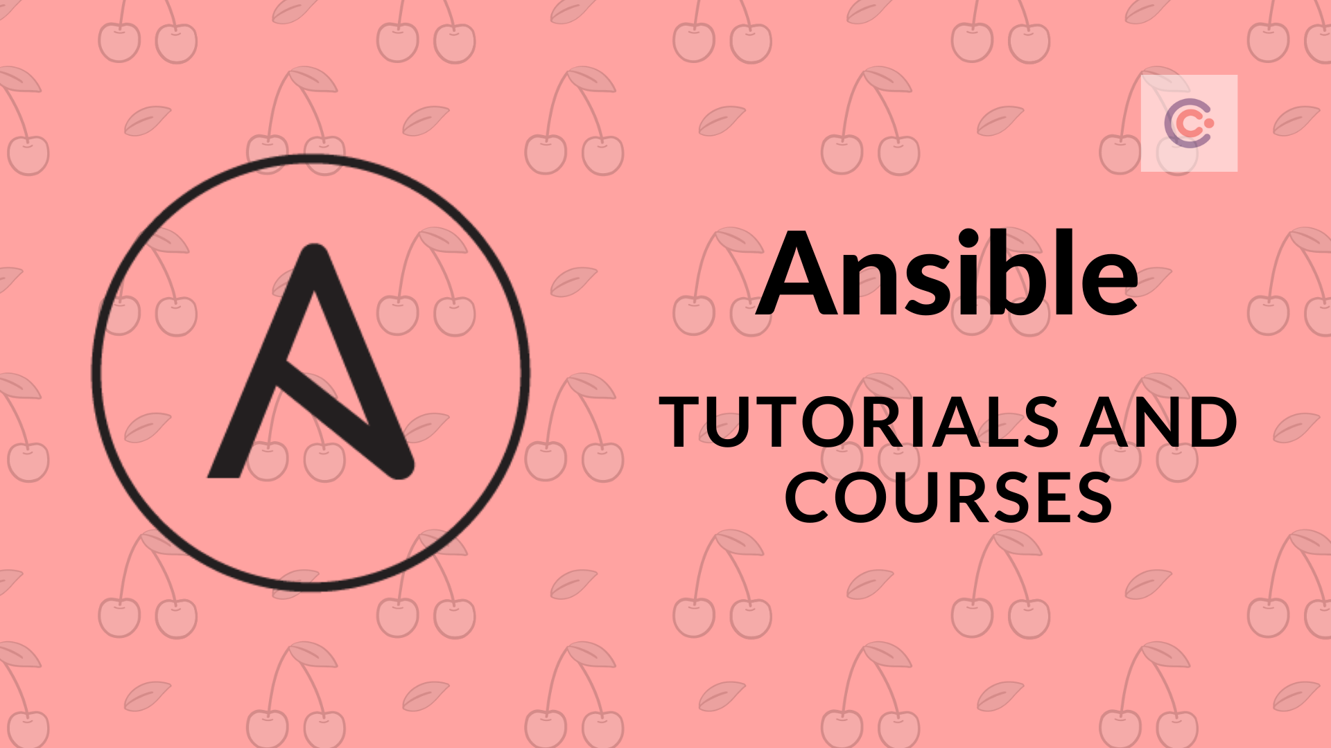 10 Best Ansible Tutorials and Courses - Learn Ansible Online