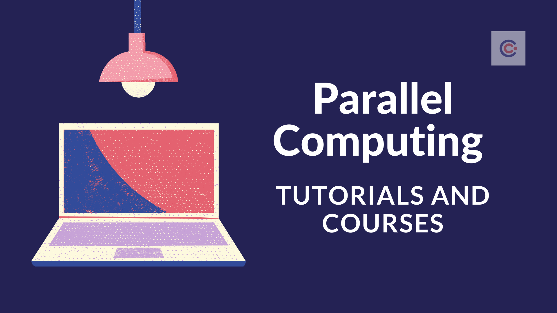 7 Best Parallel Computing Courses & Tutorials - Learn Parallel Computing Online
