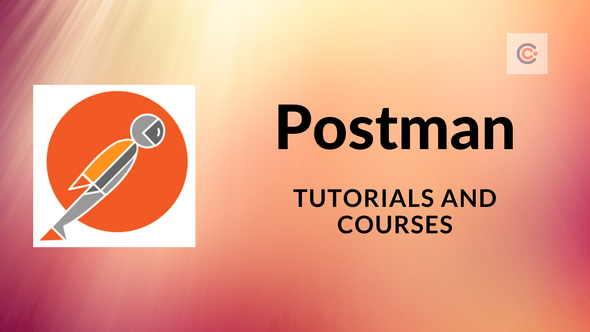 10 Best Postman Tutorials and Courses - Learn Postman Online