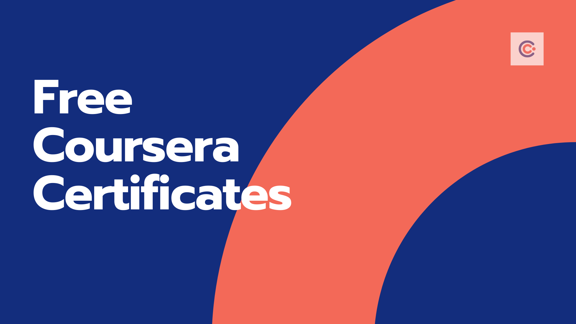 100 Free Coursera Certificate Courses