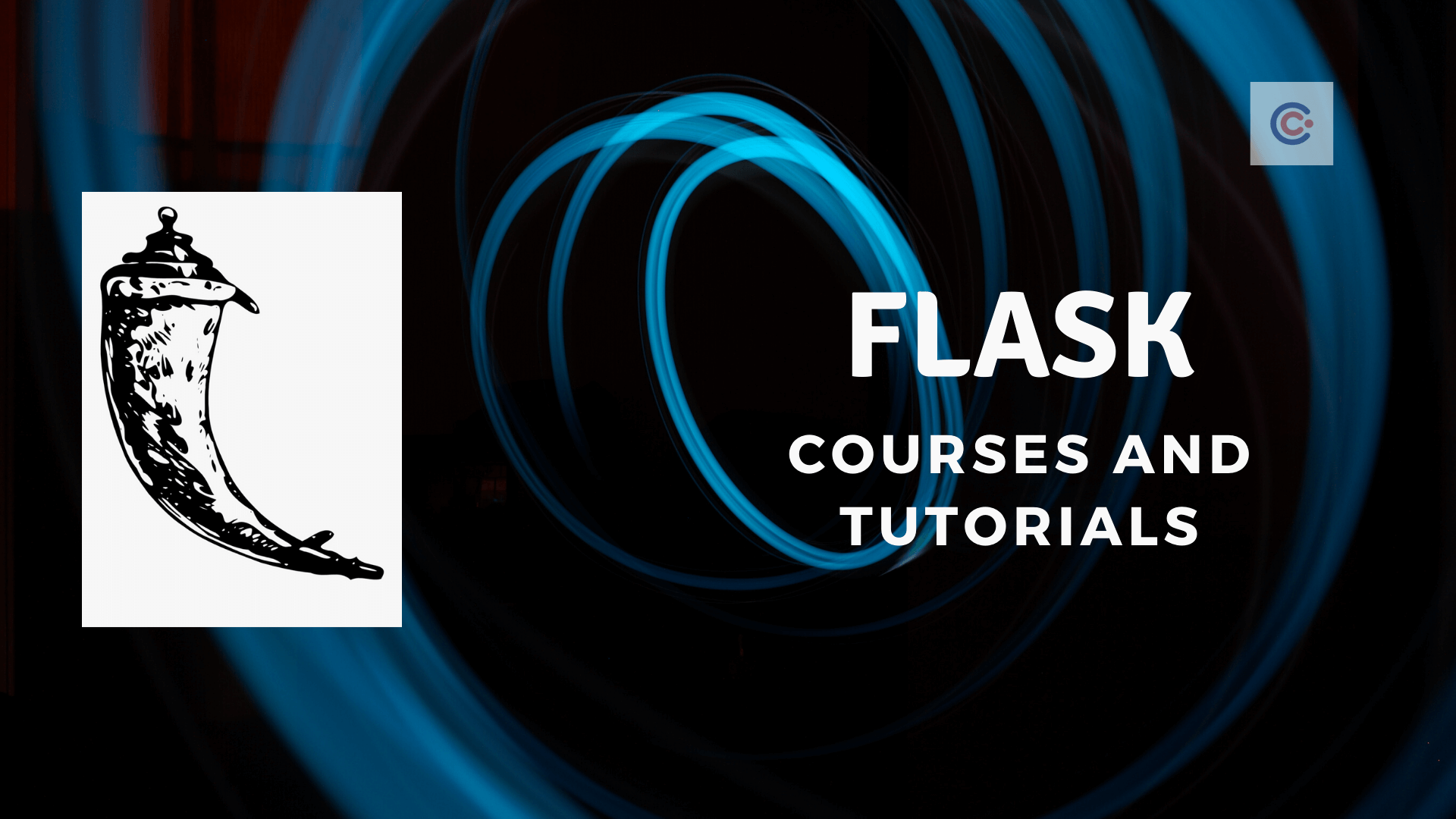 10 Best Flask Tutorials and Courses - Learn Flask Online