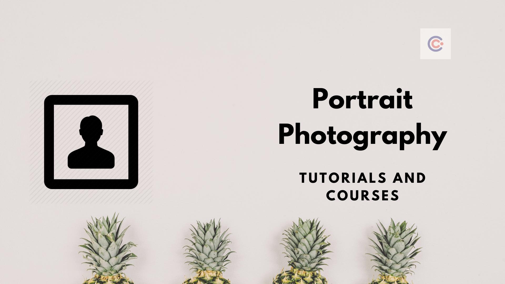 8 Best Portrait Photography Classes and Tutorials - Learn Portrait Photography Online