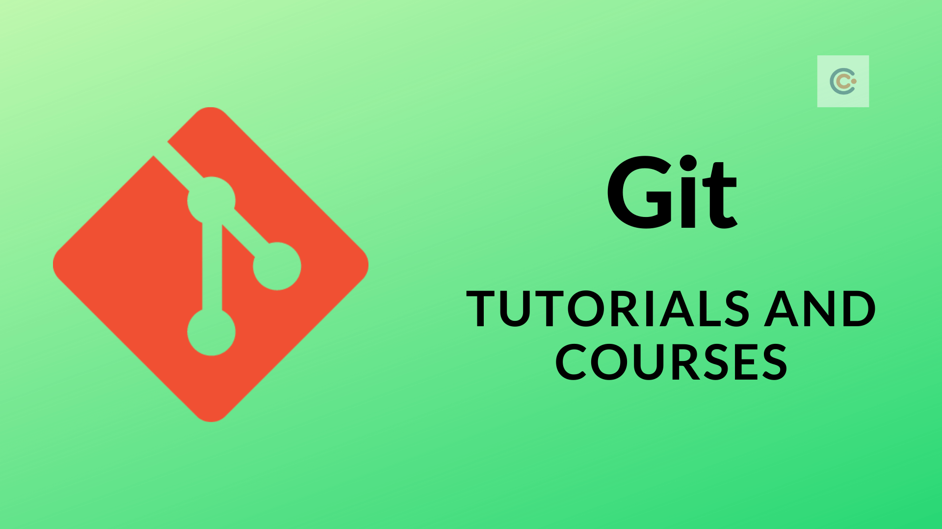 15 Best Git Tutorials & Courses - Learn Git Development Online