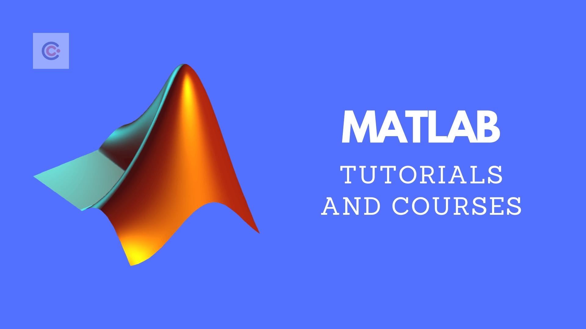10 Best MATLAB Tutorials & Courses - Learn Matlab Online