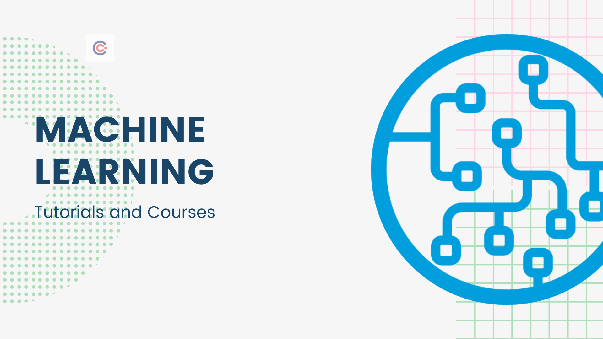 15 Best Machine Learning Tutorials & Courses - Learn Machine Learning Online